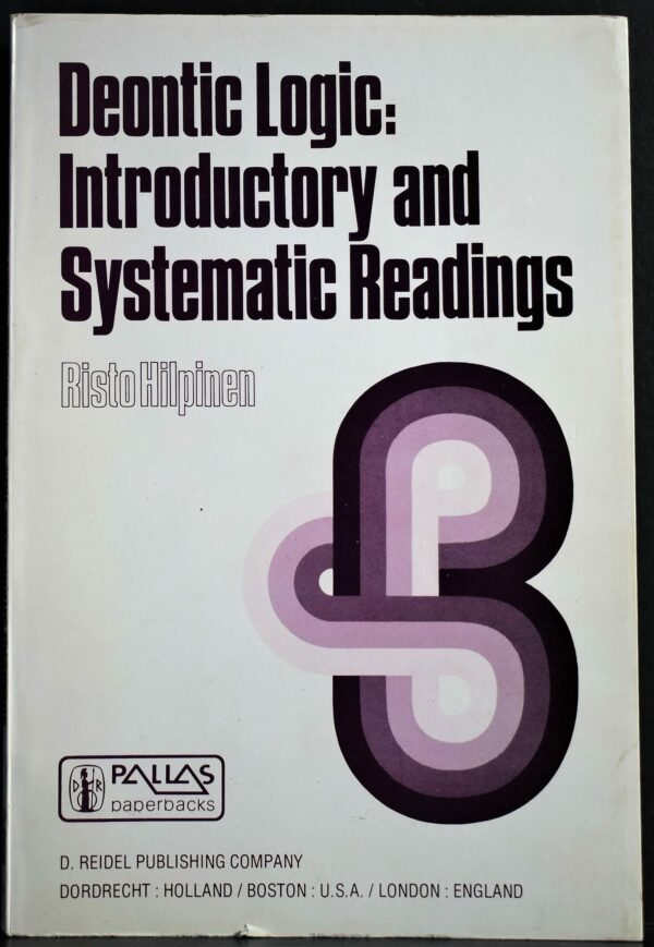 Risto Hilpinen Deontic Logic: Introductory and Systematic Readings