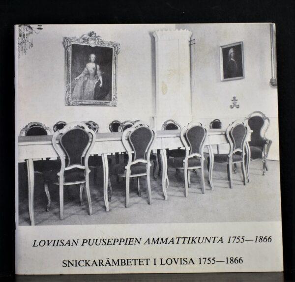 Loviisan puuseppien ammattikunta 1755-1866