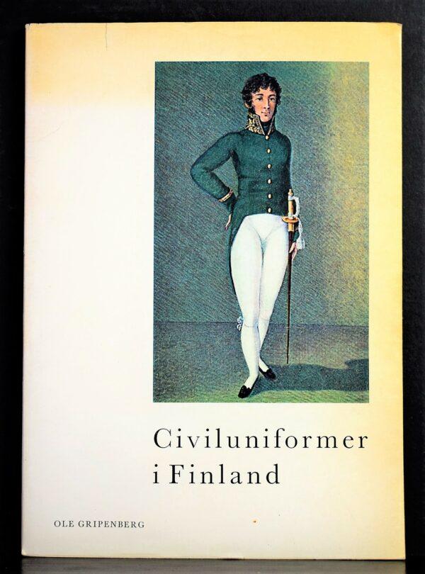 Ole Gripenberg Civiluniformer i Finland.