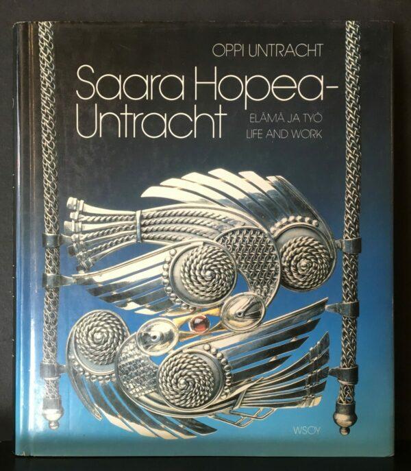 Saara Hopea-Untracht. Elämä ja työ