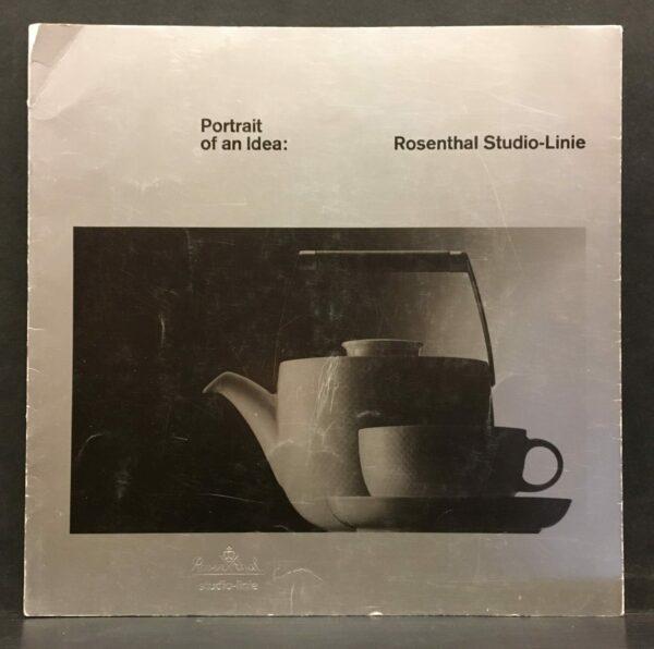 Portrait of an Idea. Rosenthal Studio-Linie 1962