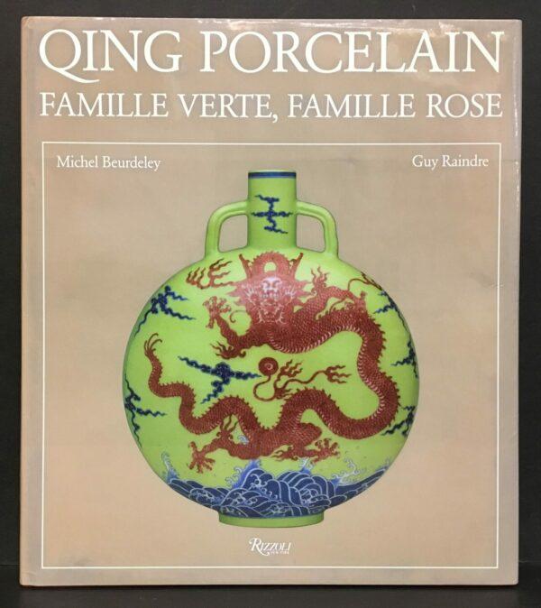 Qing porcelain. Famille verte, famille rose 1644–1912