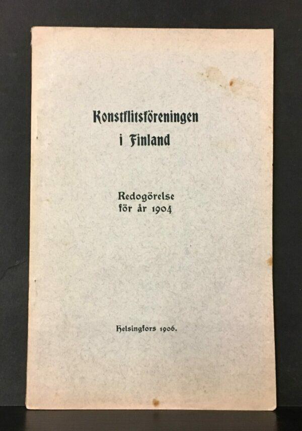Konstflitsföreningen i Finland. Redogörelse för år 1904