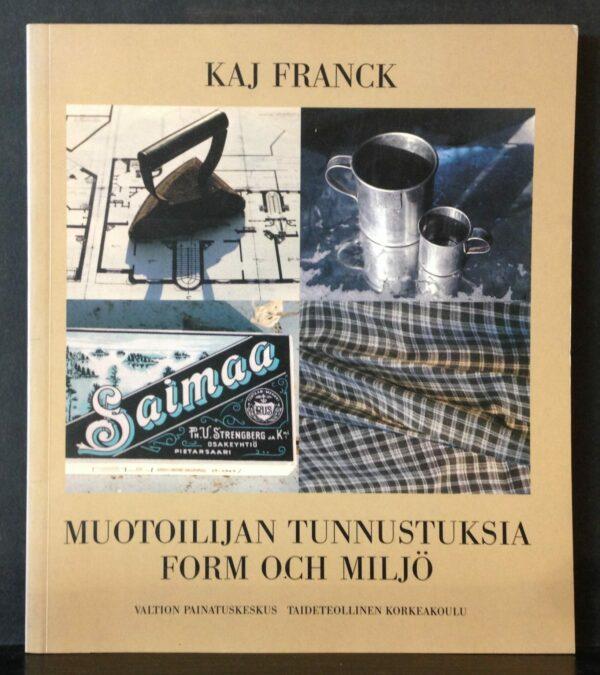 Kaj Franck - Muotoilijan tunnustuksia