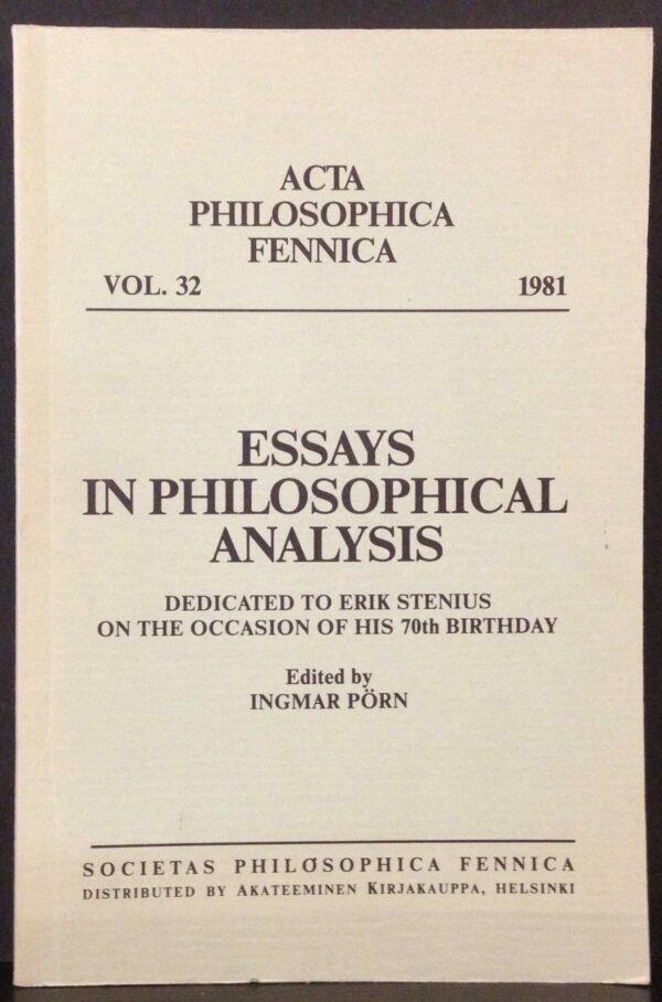 "Pörn, Ingmar (ed.): ""Essays on philosophical analysis"" Dedicated to Erik Stenius on the occasion of his 70th birthday Acta Philosophica Fennicavol. 32"