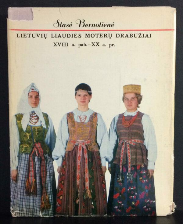 Stasė Bernotienė Lietuvių liaudies moteru menas