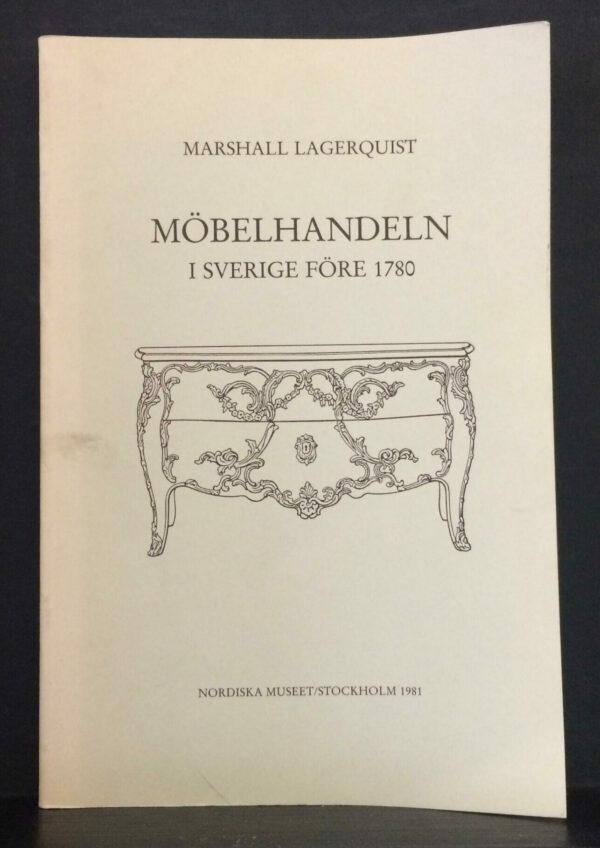 Möbelhandeln i Sverige före 1780