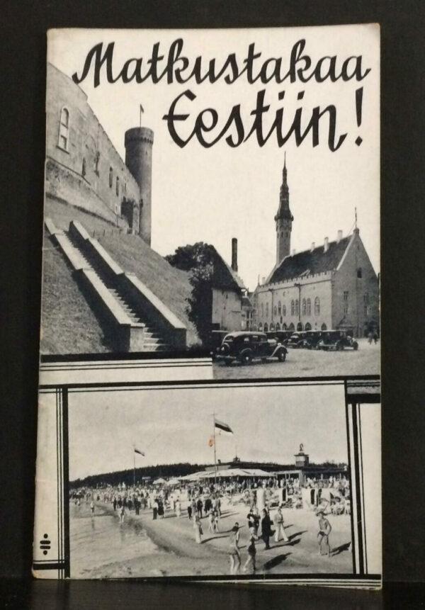 Matkustakaa Eestiin