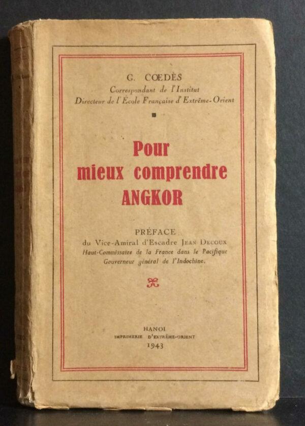 Pour mieux comprendre Angkor (1943)