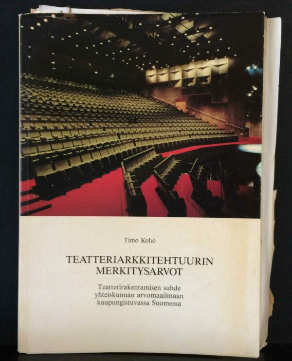 Timo Koho Teatteriarkkitehtuurin merkitysarvot