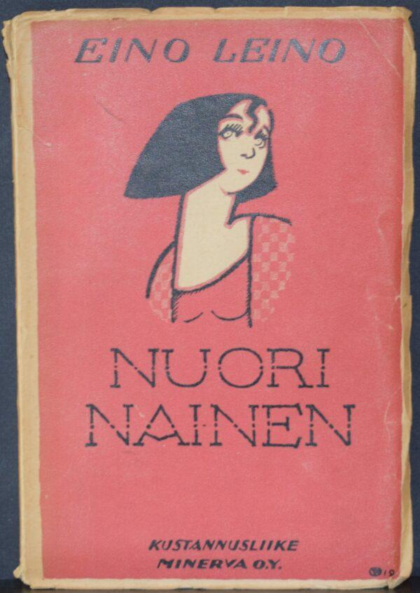 Eino Leino Nuori nainen – neljä kertomusta