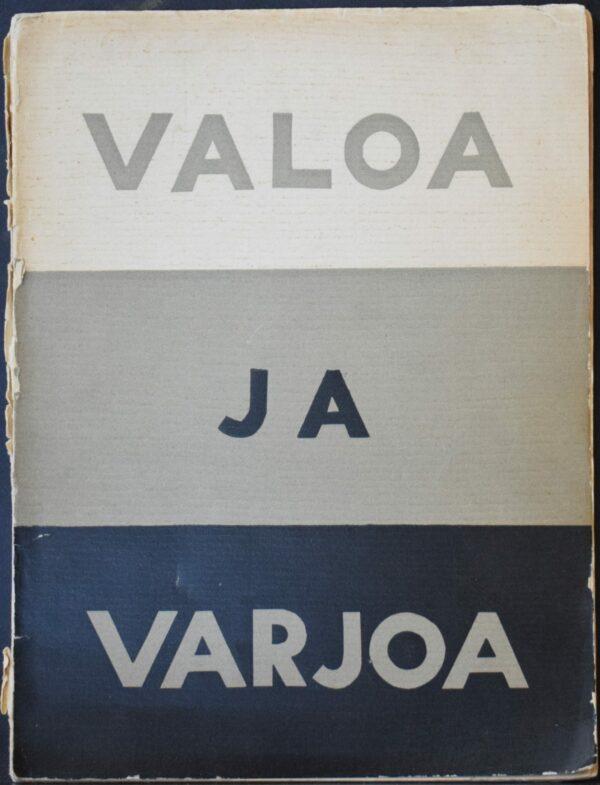 Valoa ja varjoa – Suomalaisia valokuvia