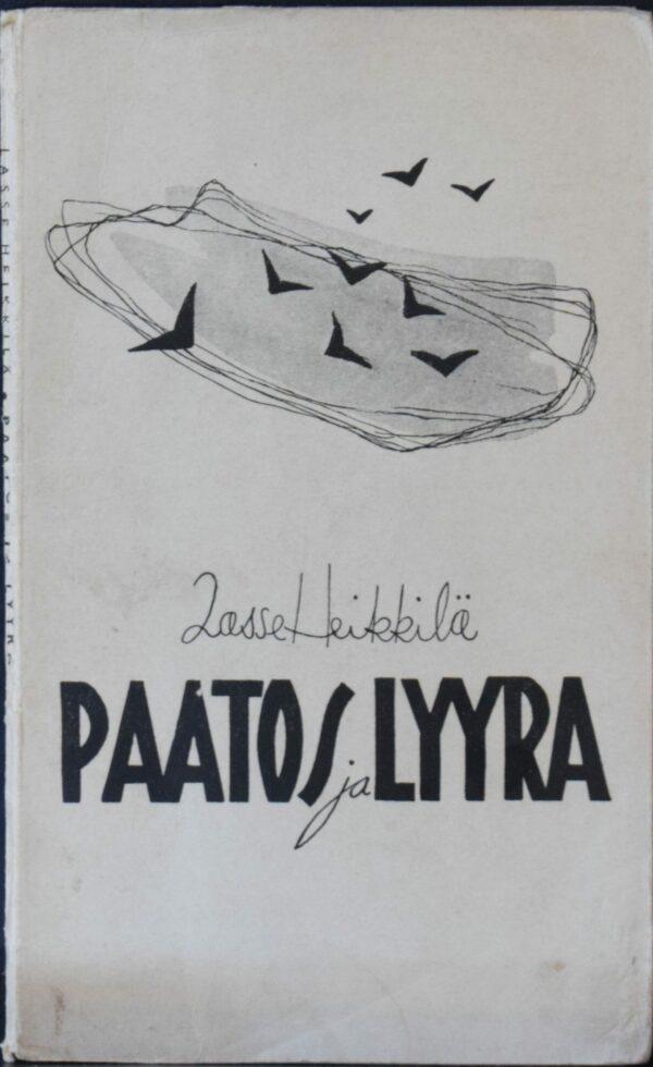 Lasse Heikkilä Paatos ja lyyra Tekijän omiste Kirstille ja Tuomaalle (von Boehm)