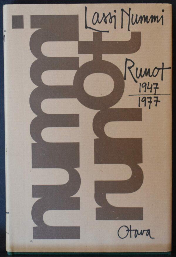 Lassi Nummi Runot 1947-1977 Omiste Irma ja Kai (Laitiselle) Pirkko ja Lassi Nummilta.