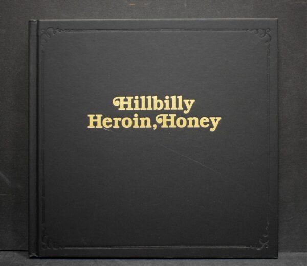 Hannah Modigh Hillbilly Heroin, Honey