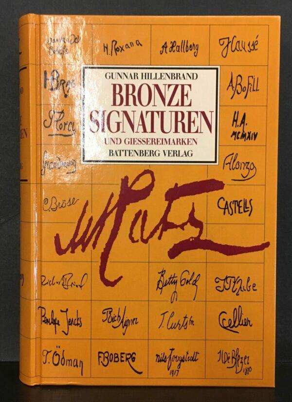 Bronzesignaturen und Giessereimarken