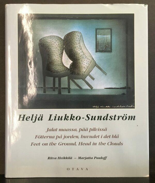 Heljä Liukko-Sundström : jalat maassa, pää pilvissä