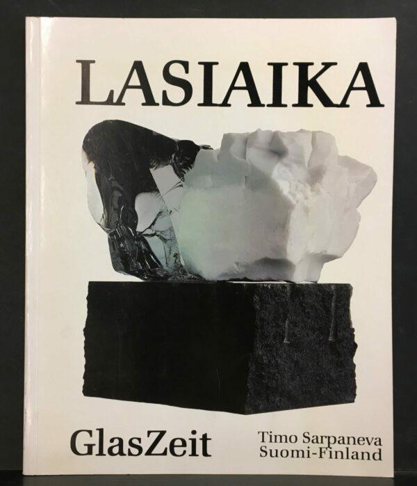 Timo Sarpaneva Lasiaika - Glaszeit