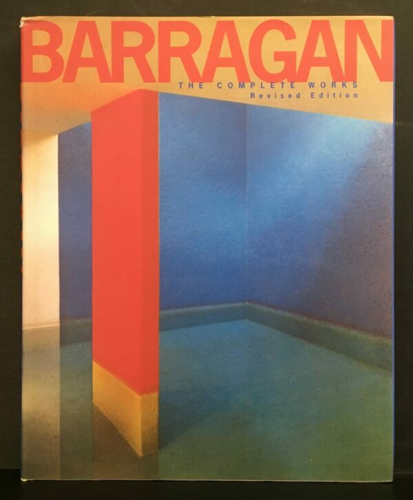 Barragán: The Complete Works. Revised Edition