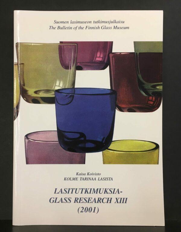 Kolme tarinaa lasista : suomalainen lasimuotoilu 1946-1957