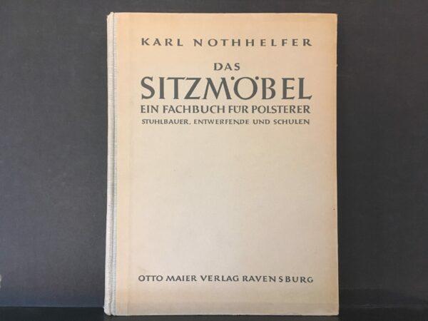 Karl Nothhelfer Das Sitzmöbel