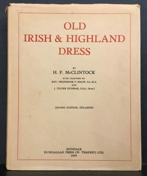 Old Irish and Highland Dress