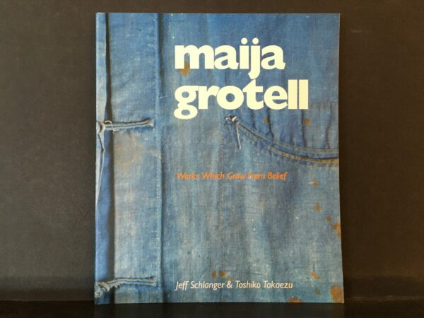Maija Grotell : Works Which Grow From Belief