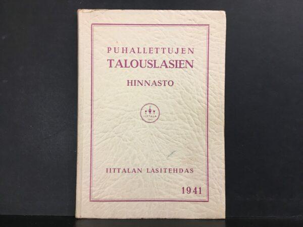 Iittalan lasitehdas. Puhallettujen talouslasien hinnasto 1941