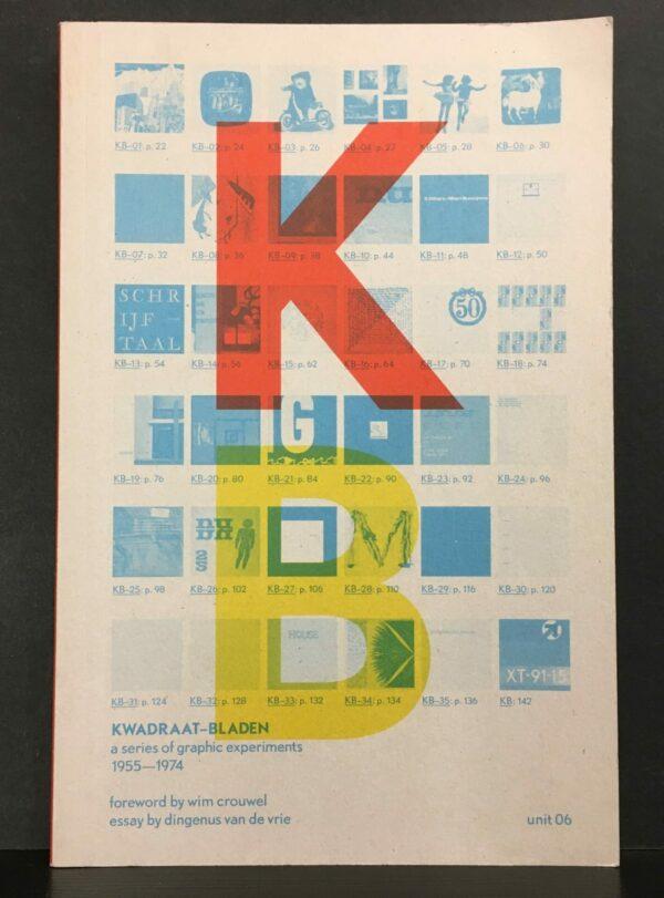 Kwadraat-Bladen. A series of graphic experiments 1955-1974