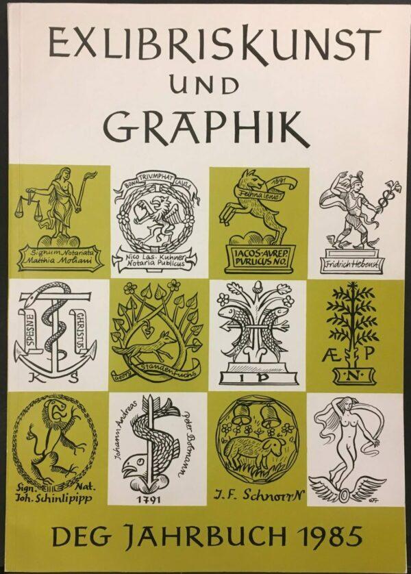 """""""Exlibriskunst und Graphik DEG Jahrbuch 1985"""""""