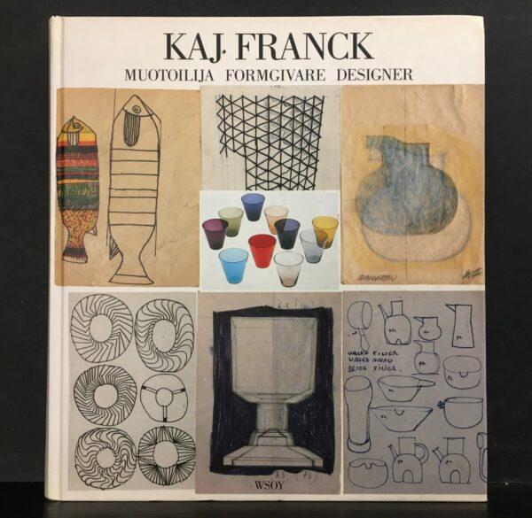 Kaj Franck – Muotoilija Formgivare Designer