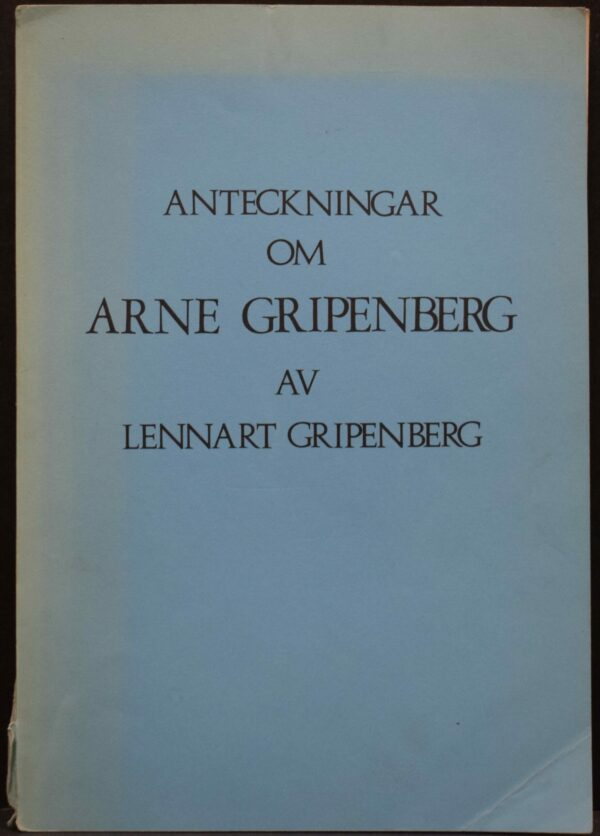 Anteckningar om Arne Gripenberg