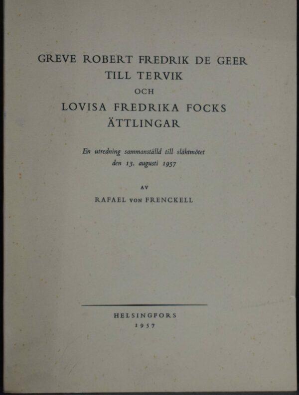 Greve Robert Fredrik De Geer