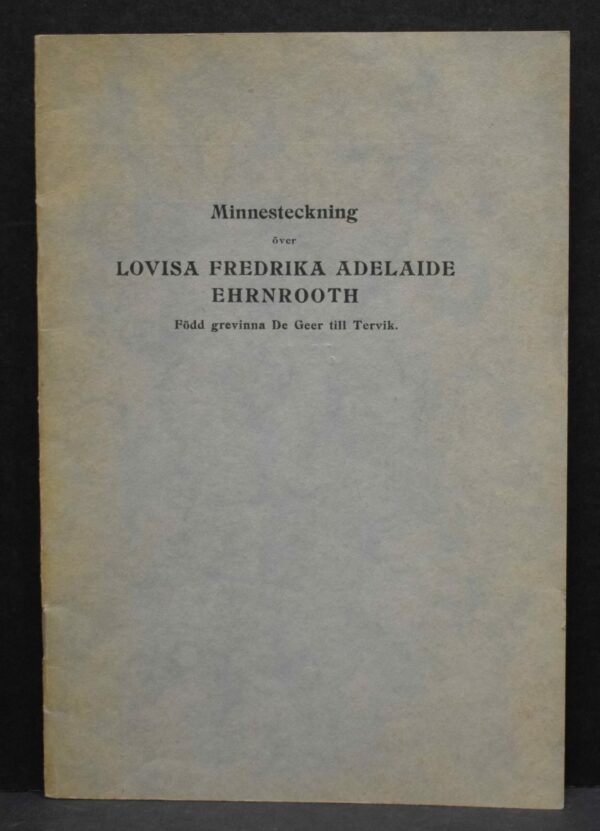 Minneteckning över Lovisa Fredrika Adelaide Ehrnrooth