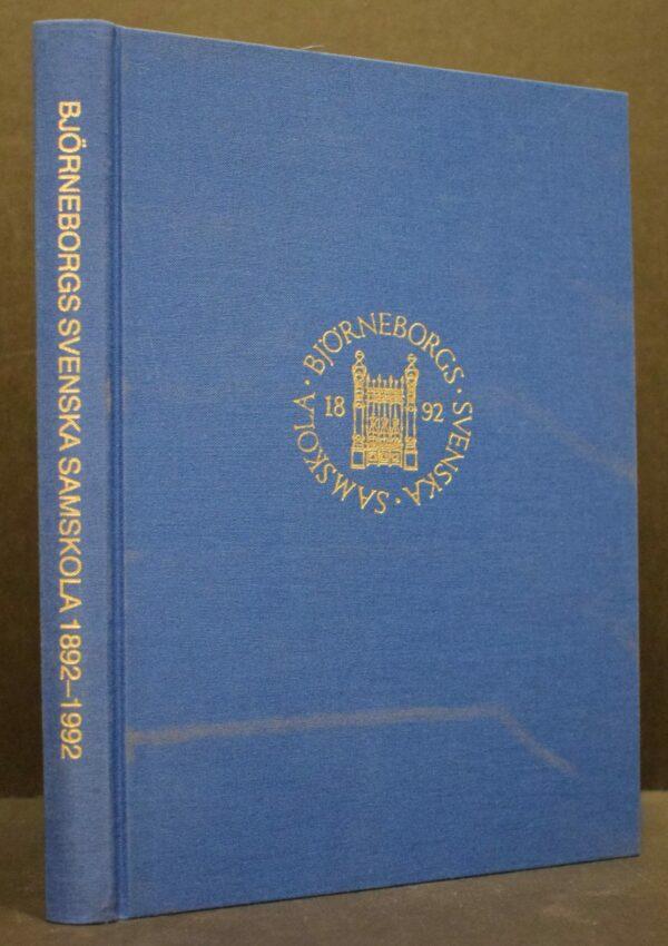 Björneborgs svenska samskola 1892-1992
