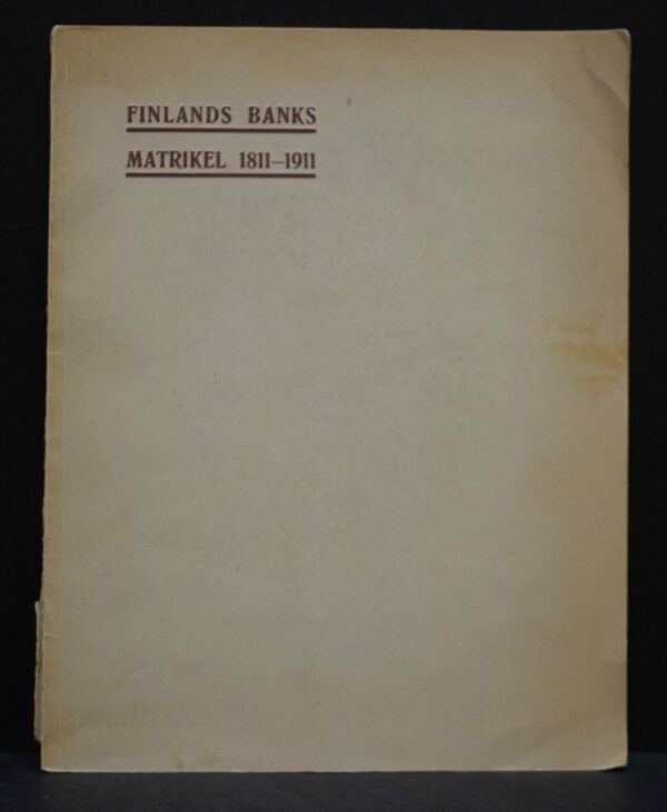 Finlands Banks matrikel 1811-1911