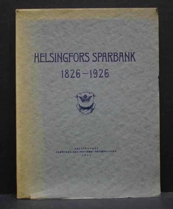Helsingfors Sparbank 1826-1926