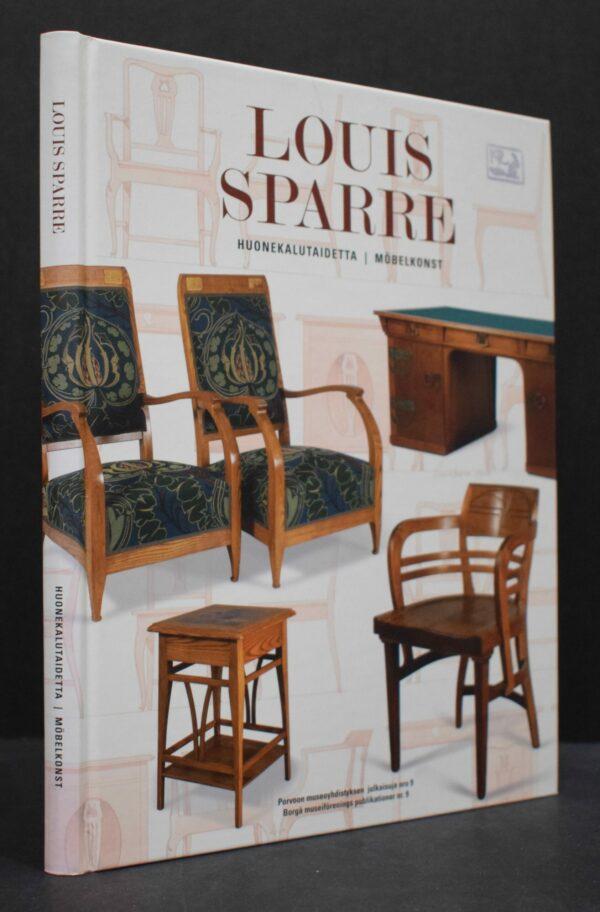 Louis Sparre - Huonekalutaidetta - Möbelkonst