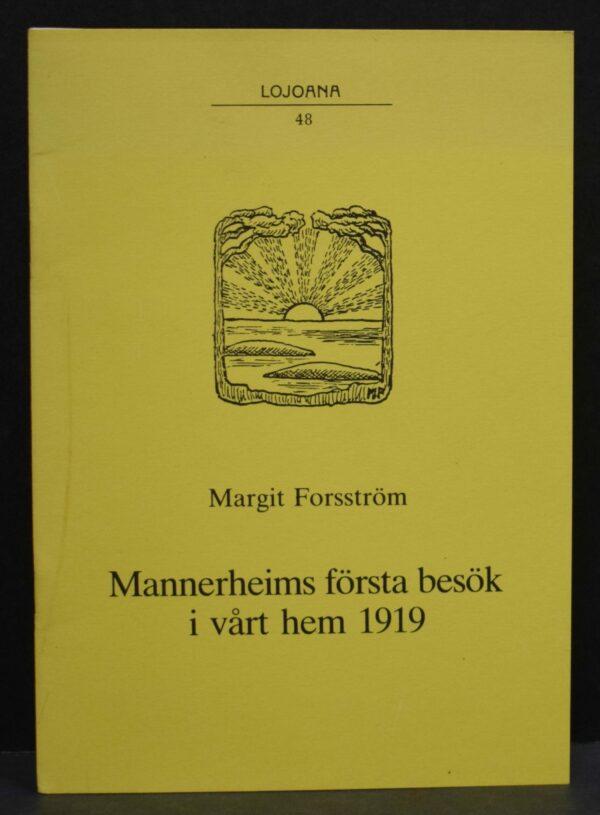 Mannerheims första besök i vårt hem 1919