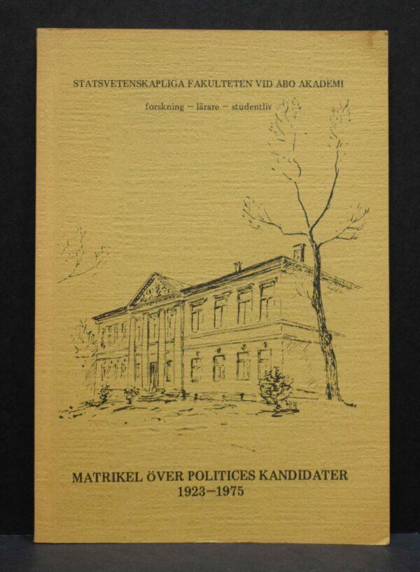 Matrikel över politices kandidater 1923-1975