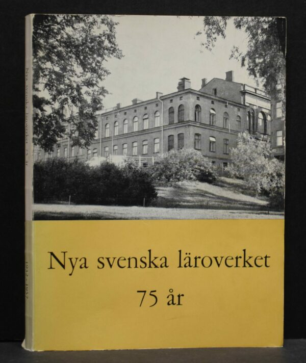 Nya svenska läroverket 75 år