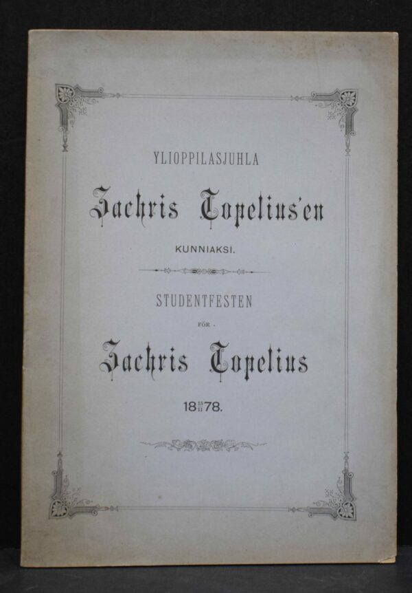 Yliopplasjuhla Zachris Topelius'en kunniaksi