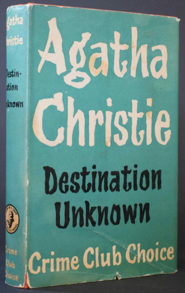 Agatha Christie Destination Unknown First Edition
