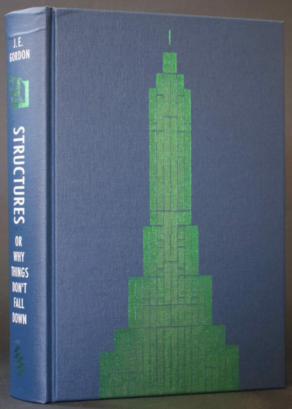 J.E. Gordon Structures: or Why Things Don't Fall Down Folio Society