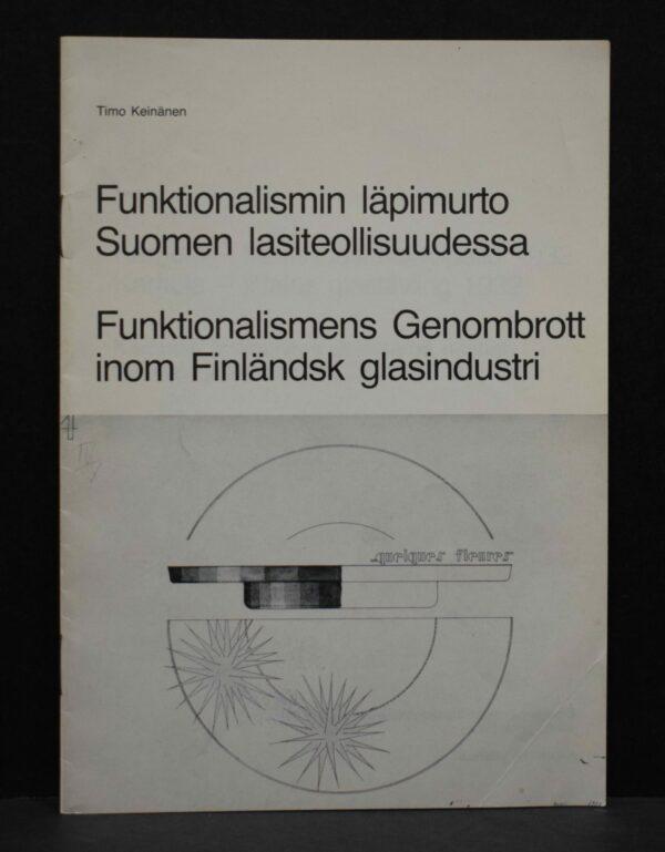 Funktionalismin läpimurto Suomen lasiteollisuudessa