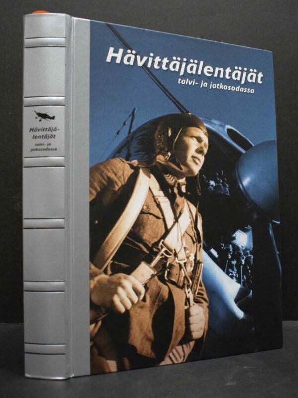 Hävittäjälentäjät talvi- ja jatkosodassa