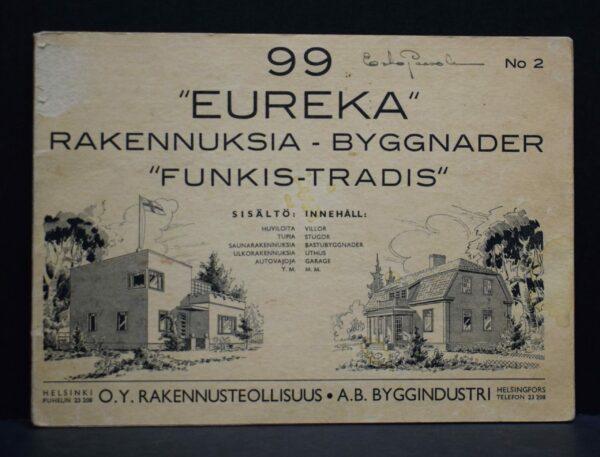 """Eureka"" - Rakennuksia-Byggnader"