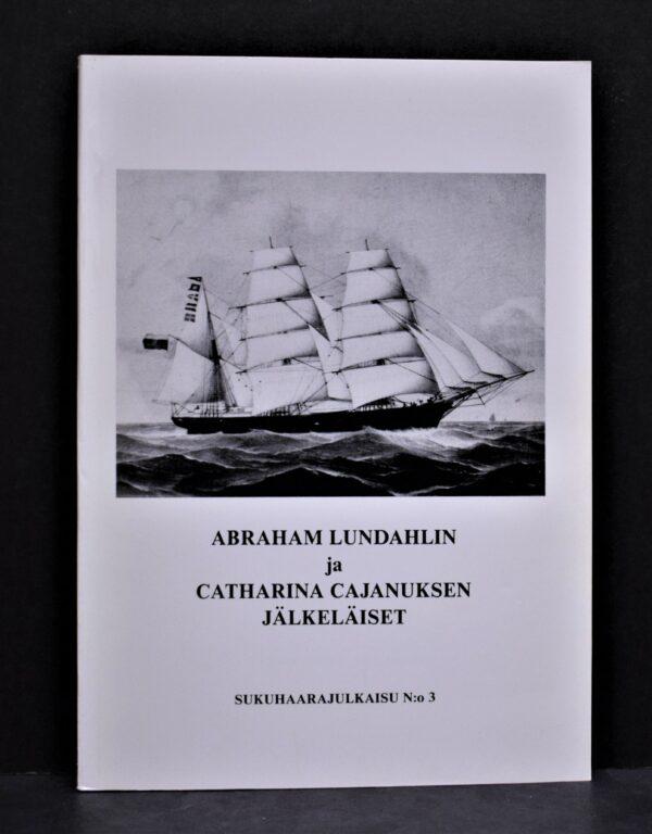 Abraham Lundahlin ja Catharina Cajanuksen jälkeläiset