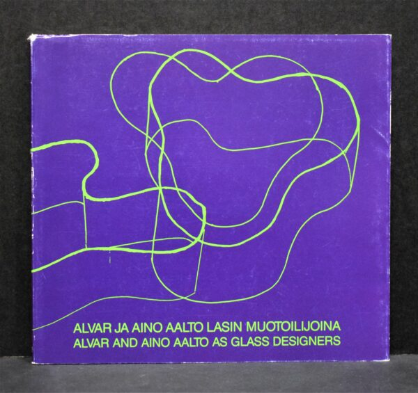 Alvar ja Aino Aalto lasin muotoilijana