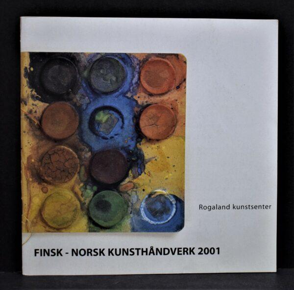 Finsk-Norsk Kunsthåndverk 2001